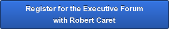 Register for the Executive Forum with Robert Caret
