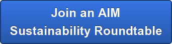 Join an AIM Sustainability Roundtable