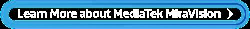 Learn More about MediaTek MiraVision