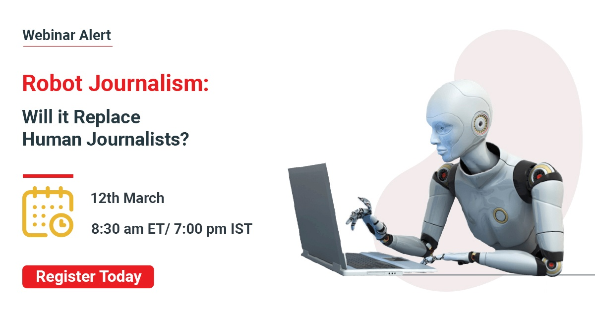 Robot Journalism: Will it Replace Human Journalist?