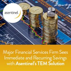 Major Financial Services Firm Sees Immediate and Recurring Savings with TEM Solution