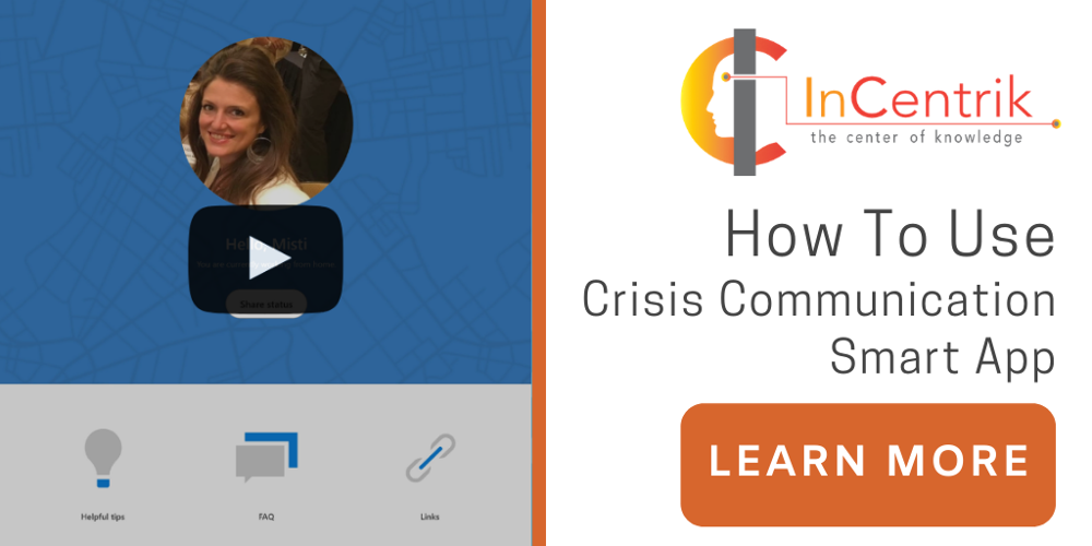 How To Use Crisis Communication App | Incentrik