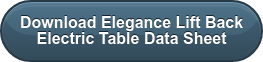 Download Elegance Lift Back  Electric Table Data Sheet