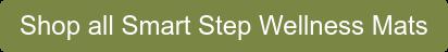 Shop all Smart Step Wellness Mats
