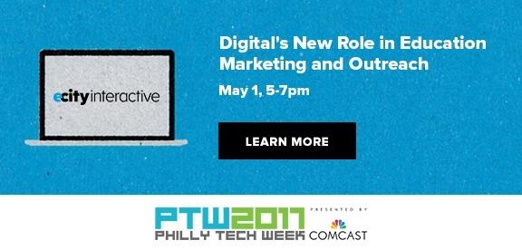 Philly Tech Week Digital's New Role in Education Marketing