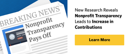 New research reveals nonprofit transparency leads to increase in contributions. Click to learn more.