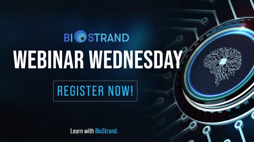 Register for BioStrand's Webinars