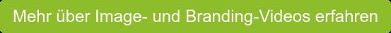 Mehr über Image- und Branding-Videos erfahren