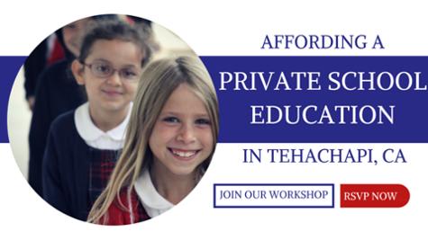 Affording a Private School in Tehachapi, CA
