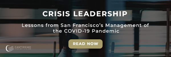 Crisis Leadership - Lessons from San Francisco's Management of the COVID-19 Pandemic