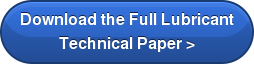 Download the Full Lubricant Technical Paper >