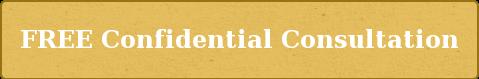 FREE ConfidentialConsultation