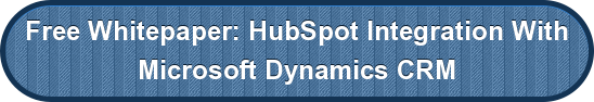 Free Whitepaper: HubSpot Integration With Microsoft Dynamics CRM