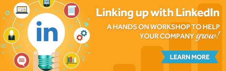 Linking Up With LinkedIn Workshop