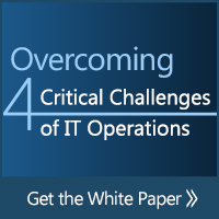 White Paper: Overcoming the 4 Critical Challenges of IT Operations
