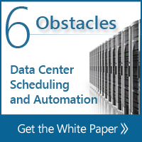 White Paper - 6 Obstacles to Data Center Scheduling and Automation