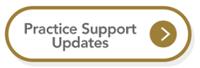 Practice Support Updates