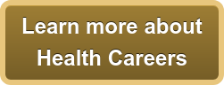 Learn more about  Health Careers