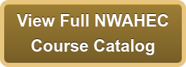 View Full NWAHEC Course Catalog