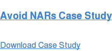Avoid NARs Case Study Download Case Study