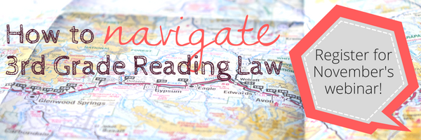 How to Navigate 3rd Grade Reading Law