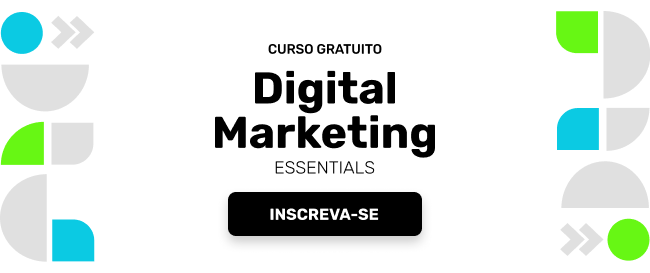Curso gratuito Digital Marketing Essentials Inscreva-se