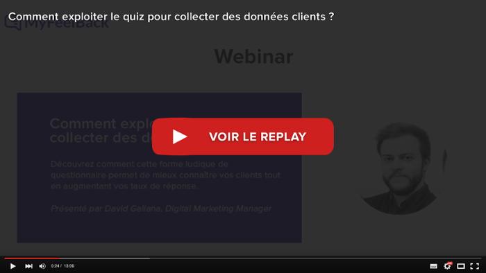 voir le replay du webinar Comment exploiter le quiz pour collecter des données clients ?