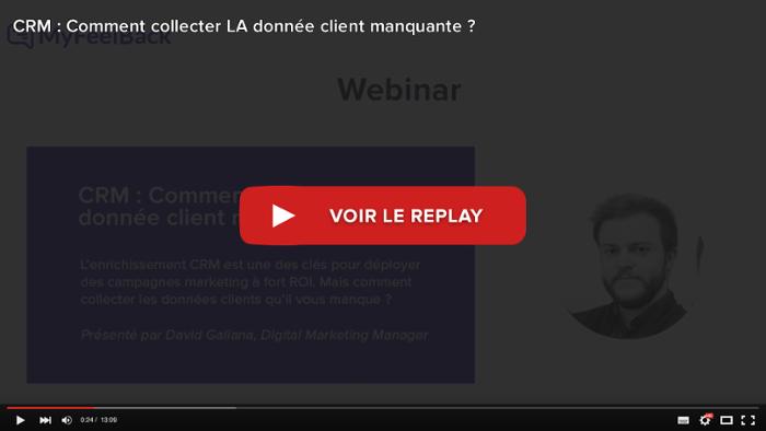 voir le replay du webinar crm comment collecter la donnee client manquante