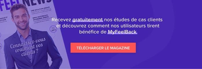 Recevoir les meilleurs cas clients MyFeelBack