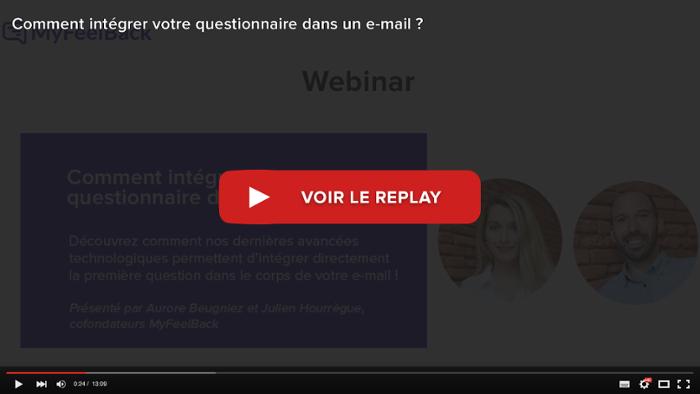 voir le replay du webinar comment integrer votre questionnaire dans un e-mail