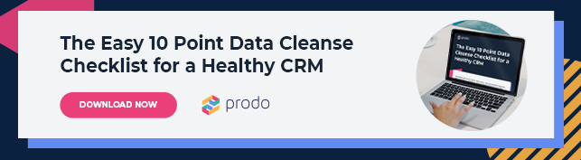 The Easy 10 Point Data Cleanse Checklist for a Healthy CRM