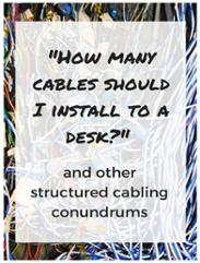 Structured Cabling Conundrums
