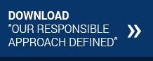 Our Responsible Approach Defined