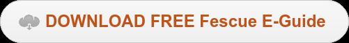 DOWNLOAD FREE Fescue E-Guide