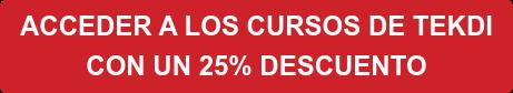 ACCEDE AHORA A TODOS LOS CURSOS  DE TEKDI POR SÓLO 9,99€ AL MES