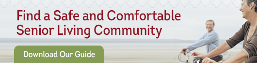 find a safe and comfortable senior living community