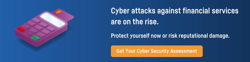 cyber attacks financial services CTA