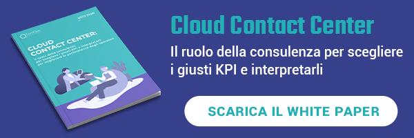 """CLICCA QUI per scaricare il White Paper: """"Cloud Contact Center"""""""