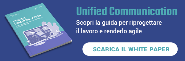 ComApp - White paper - Unified Communication- La guida per riprogettare il lavoro e renderlo agile