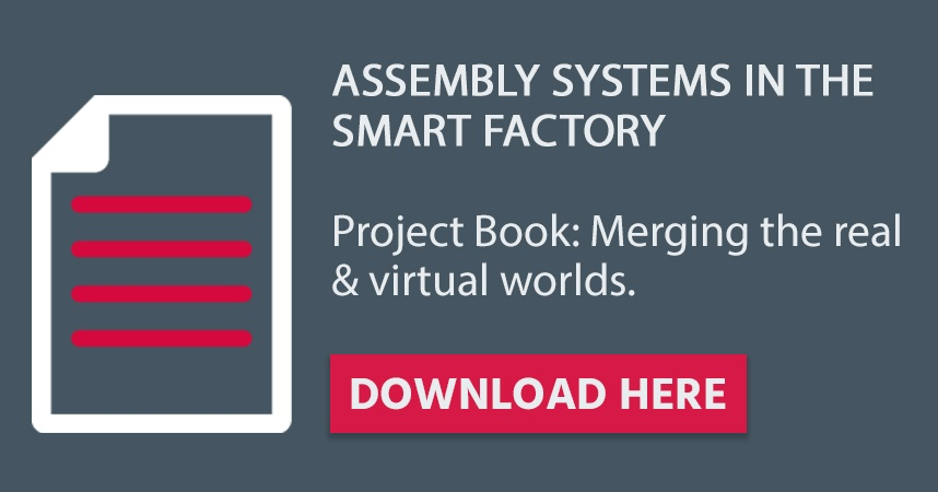 Assembly Systems in the Smart Factory – Project Book: Merging the real & virtual worlds – Download here
