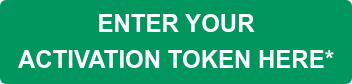 ENTER YOUR  ACTIVATION TOKEN HERE*
