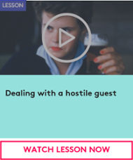 Watch lesson now - Dealing with a hostile guest