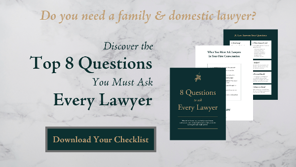 [CHECKLIST] If you need a family lawyer or domestic legal counsel in Maryland, learn the 8 questions you must ask before retaining.