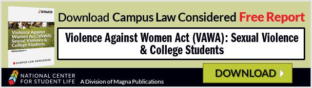 Free Report: Violence Against Women Act (VAWA): Sexual Violence & College Students