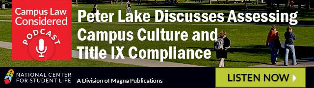 Peter Lake Discusses Assessing Campus Culture and Title IX Compliance