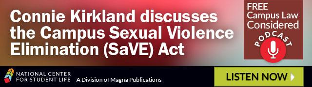 Connie Kirkland Discusses the Campus Sexual Violence Elimination (SaVE) Act
