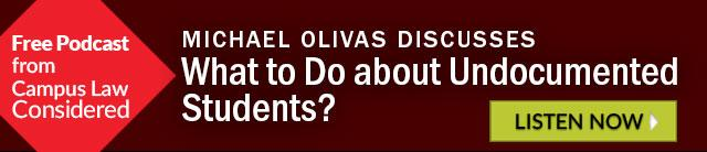 Michael Olivas Discusses What to Do about Undocumented Students?
