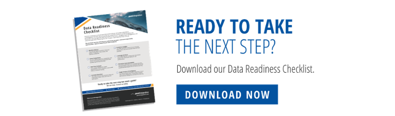 Ready to take the next step? Download our Data Readiness Checklist!