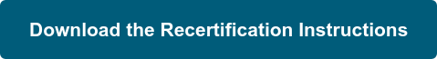 Download the Recertification Instructions
