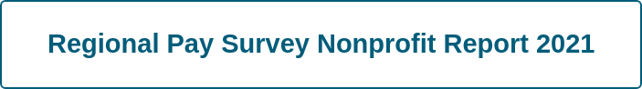 Regional Pay Survey Non-Profit Report 2021